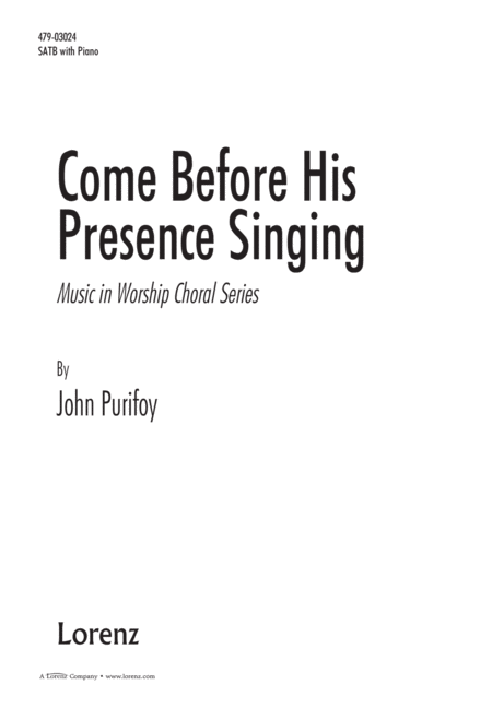 Come Before His Presence Singing