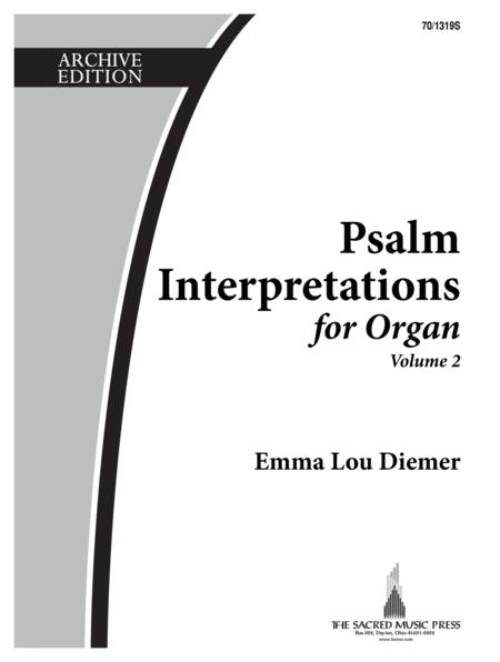 Psalm Interpretations for Organ, Volume 2