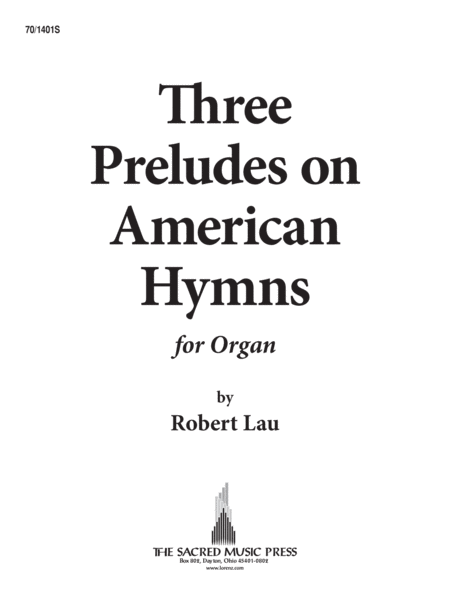 Three Preludes on American Hymns
