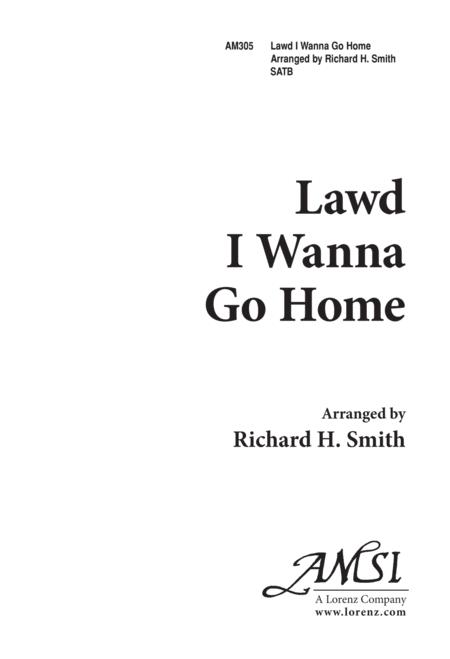 Lawd, I Wanna Go Home