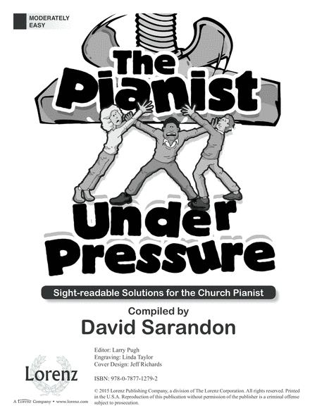 The Pianist Under Pressure