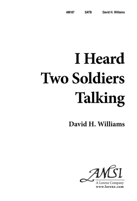 I Heard Two Soldiers Talking