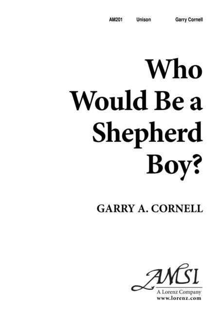 Who Would be a Shepherd Boy?