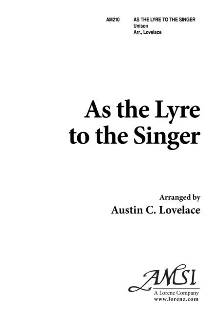 As the Lyre to the Singer