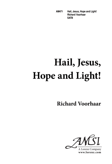 Hail Jesus! Hope and Light