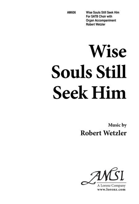 Wise Souls Still Seek Him