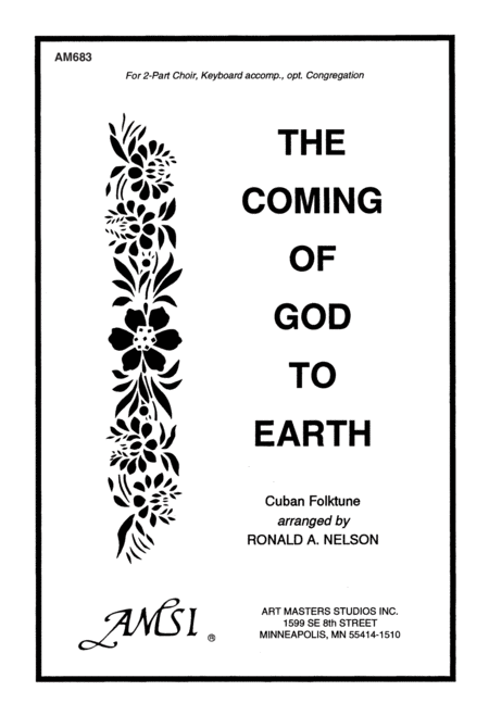 The Coming of God to Earth