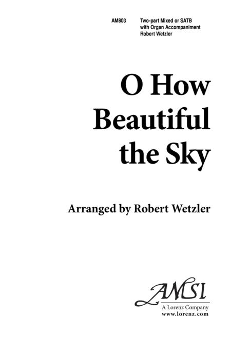 O How Beautiful the Sky