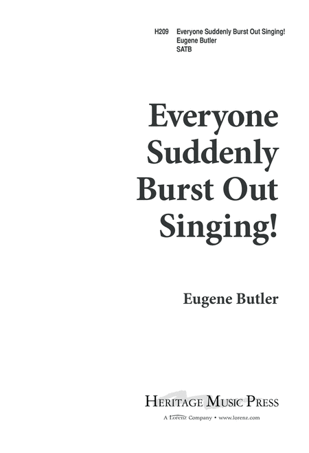 Everyone Suddenly Burst Out Singing!