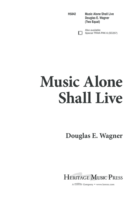 Music Alone Shall Live