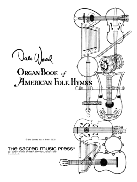 Organ Book of American Folk Hymns