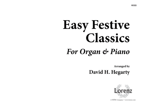 Easy Festive Classics For Organ And Piano