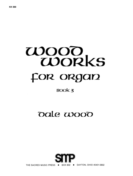 Wood Works for Organ, Book 3