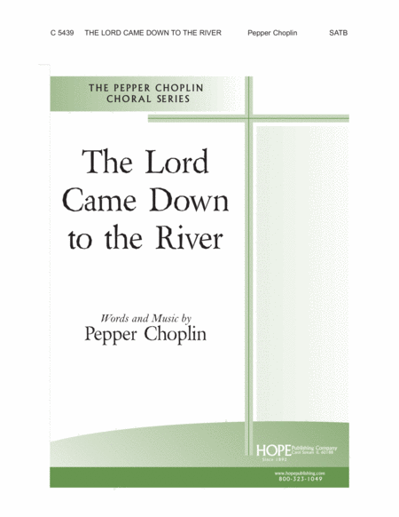The Lord Came Down To The River