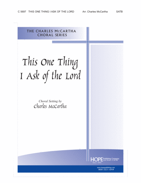 This One Thing I Ask of the Lord