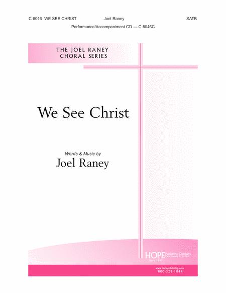 We See Christ