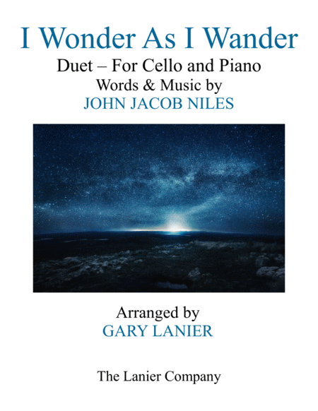 I WONDER AS I WANDER (Duet – Cello and Piano/Score with Cello Part)