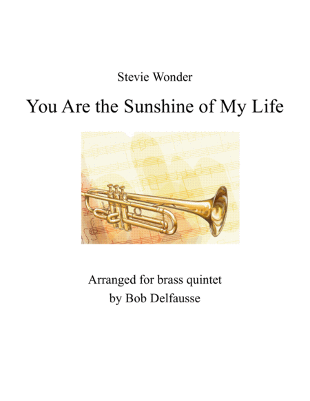 You Are The Sunshine Of My Life, for brass quintet