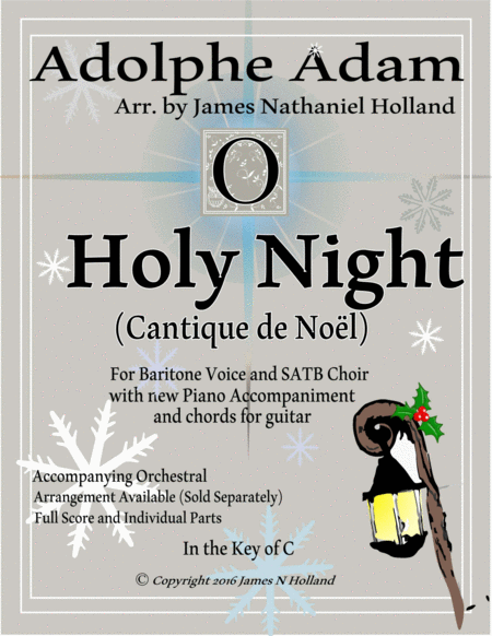 O Holy Night (Cantique de Noel) Adolphe Adam for Baritone and SATB Chorus