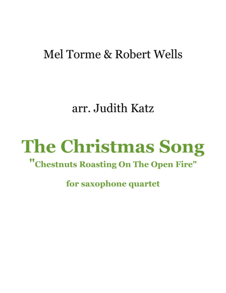 The Christmas Song (Chestnuts Roasting On An Open Fire) - for saxophone quartet