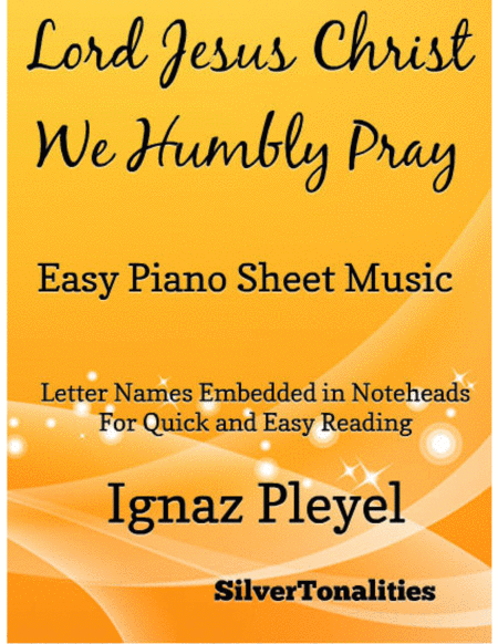Lord Jesus Christ We Humbly Pray Easy Piano Sheet Music