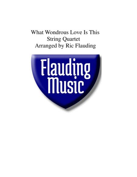 What Wondrous Love Is This (String Quartet)