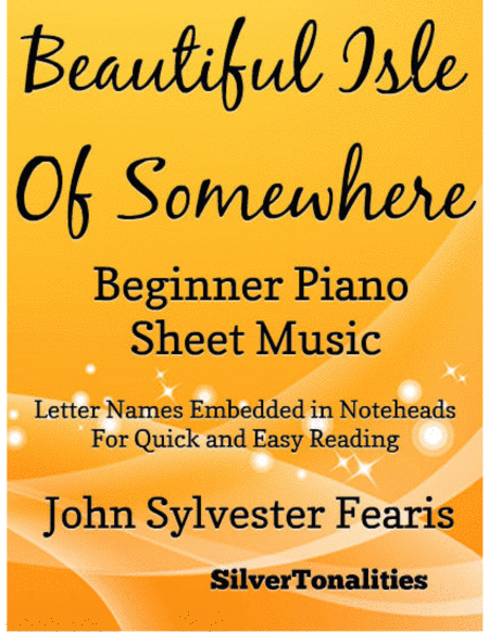 Beautiful Isle of Somewhere Beginner Piano Sheet Music