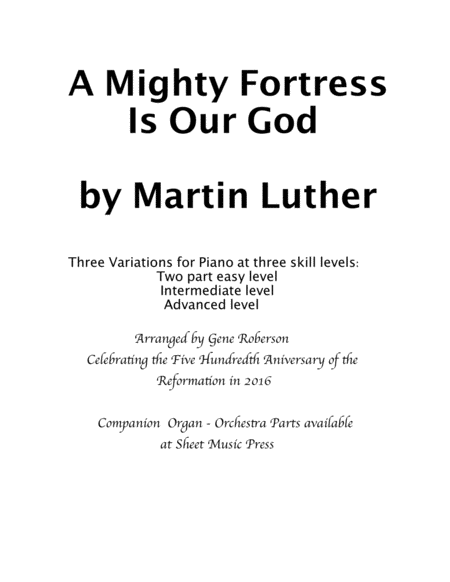 A Mighty Fortress Is Our God  Three settings for Piano