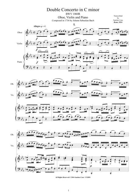 Bach - Double Concerto in C minor BWV1060R for Oboe, Violin and Piano