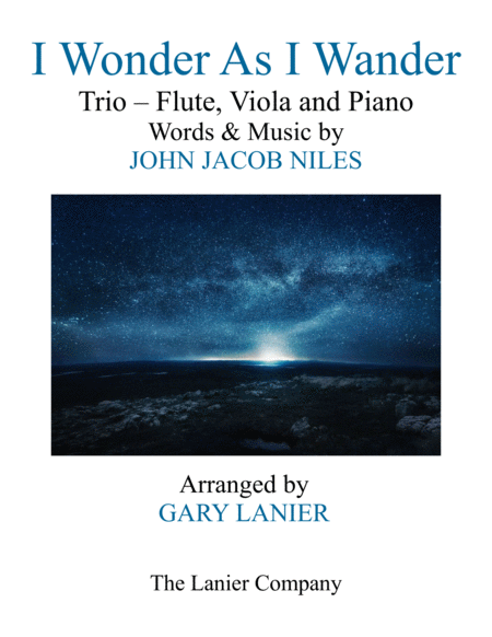 I WONDER AS I WANDER (Trio – Flute, Viola and Piano/Score with  Parts)
