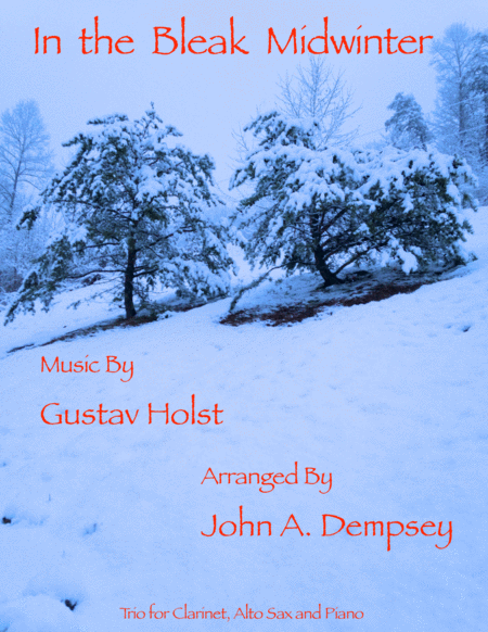 In the Bleak Midwinter (Trio for Clarinet, Alto Sax and Piano)