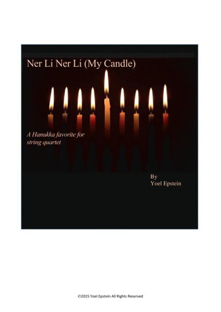 Ner Li Ner Li (My candle) Hanukka song for string quartet