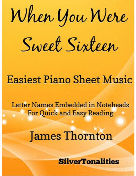 When You Were Sweet Sixteen Easiest Piano Sheet Music
