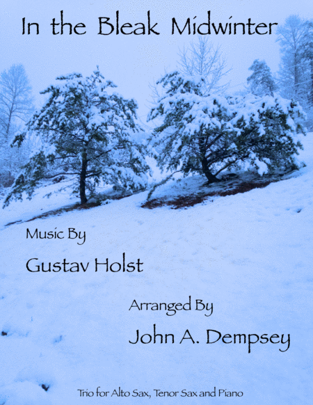 In the Bleak Midwinter (Trio for Alto Sax, Tenor Sax and Piano)