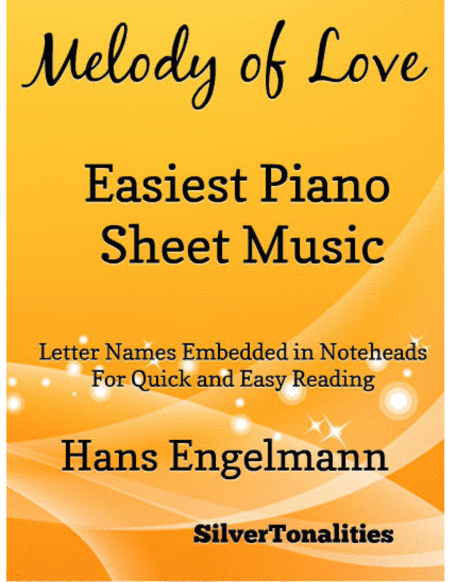 Melody of Love Easiest Piano Sheet Music