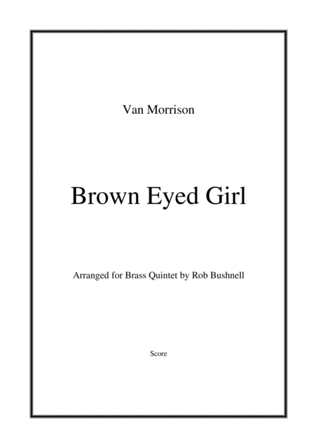 Brown Eyed Girl (Van Morrison) - Brass Quintet