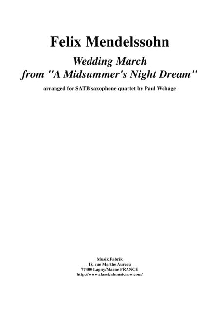 Felix Mendelssohn:  Wedding March from