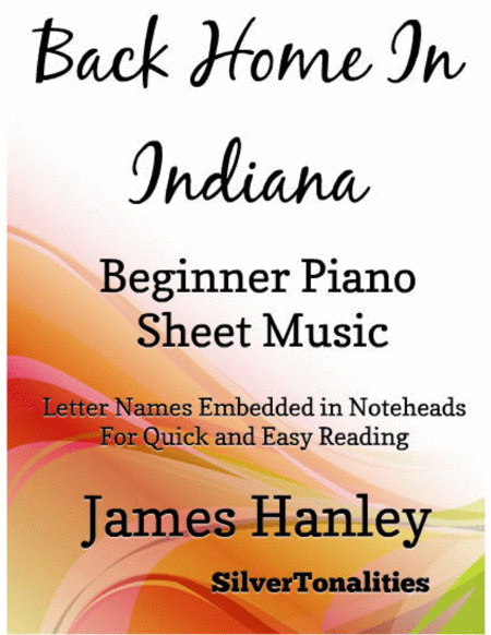 Back Home In Indiana Beginner Piano Sheet Music