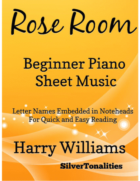 Rose Room Beginner Piano Sheet Music
