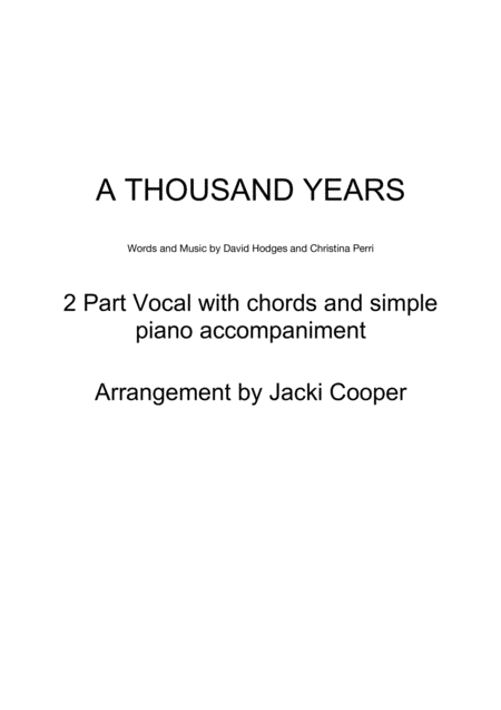 A Thousand Years - for 2 Voices with chords and easy piano accompaniment