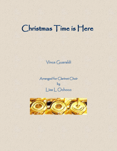 Christmas Time Is Here for Clarinet Choir