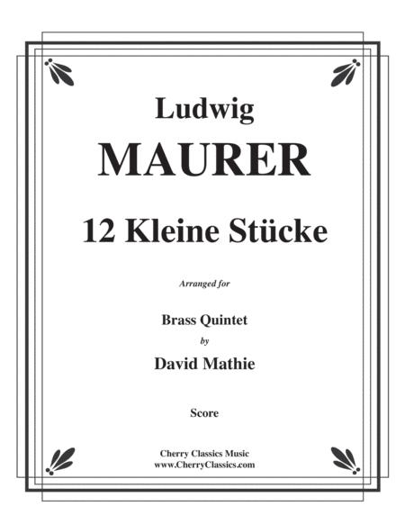 12 Kleine Stücke (12 Small Pieces) for Brass Quintet