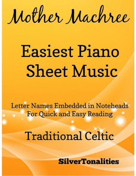 Mother Machree Easiest Piano Sheet Music