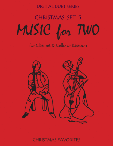 Christmas Duets for Clarinet & Cello or Clarinet & Bassoon- Set 5 - Music for Two