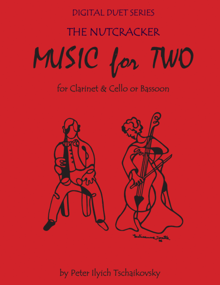 The Nutcracker for Clarinet & Cello or Clarinet & Bassoon Duet - Music for Two