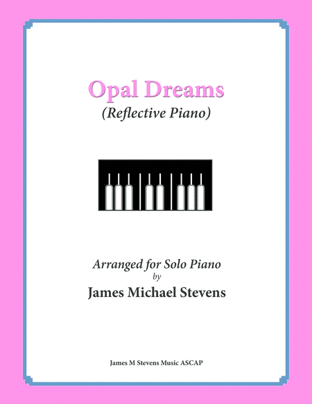 Opal Dreams (Reflective Piano)