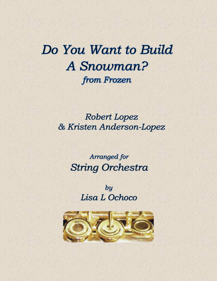 Do You Want To Build A Snowman? for String Ensemble