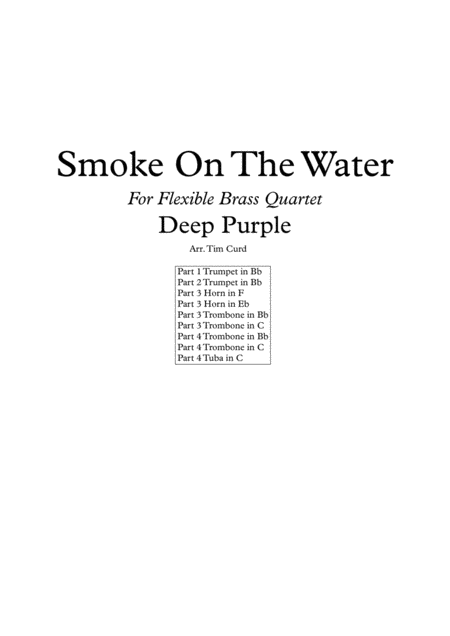 Smoke On The Water for Flexible Brass Quartet