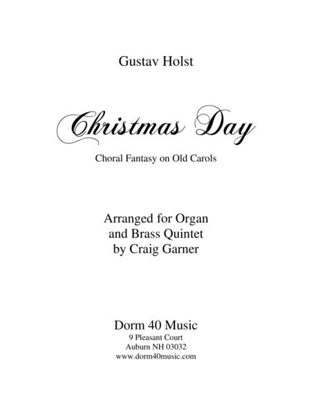 Christmas Day (Choral Fantasy on Old Carols) for Organ and Brass Quintet