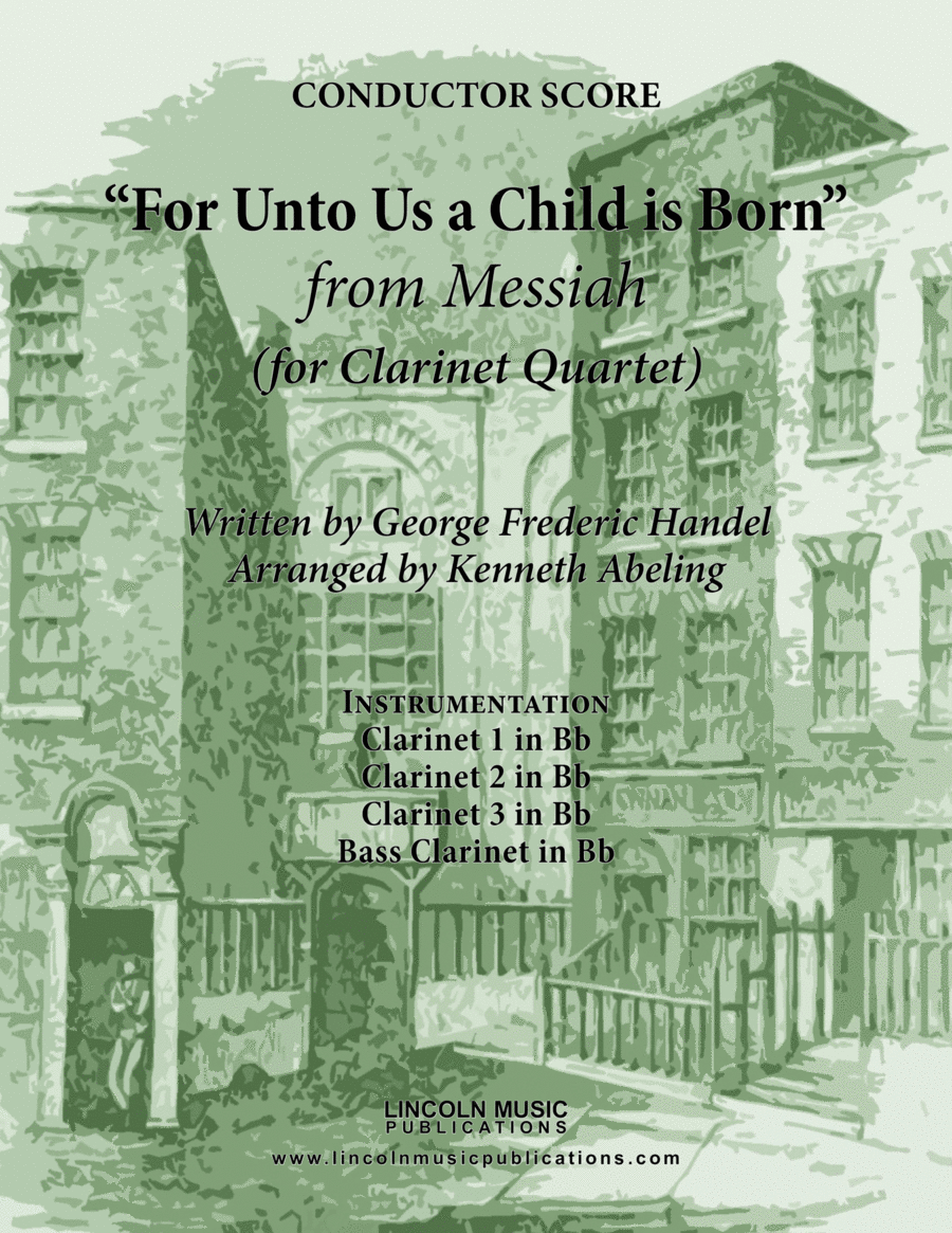 Handel - For Unto Us a Child is Born from Messiah (for Clarinet Quartet)